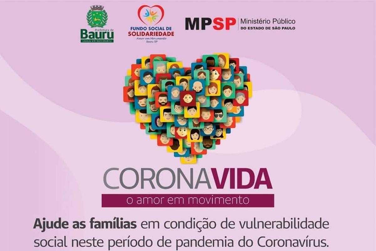 CORONAVIDA - AJUDE AS FAMÍLIAS VULNERÁVEIS DE BAURU (SP)