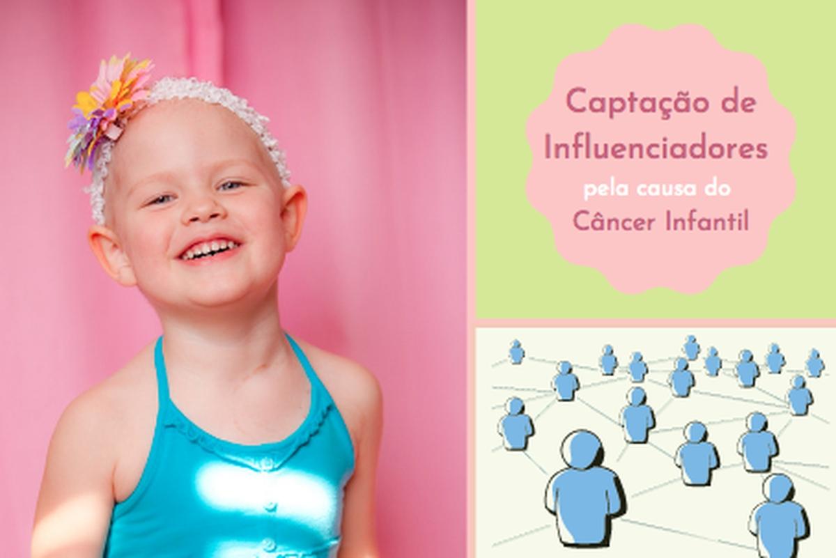 Captação de Influenciadores pela causa do Câncer Infantil