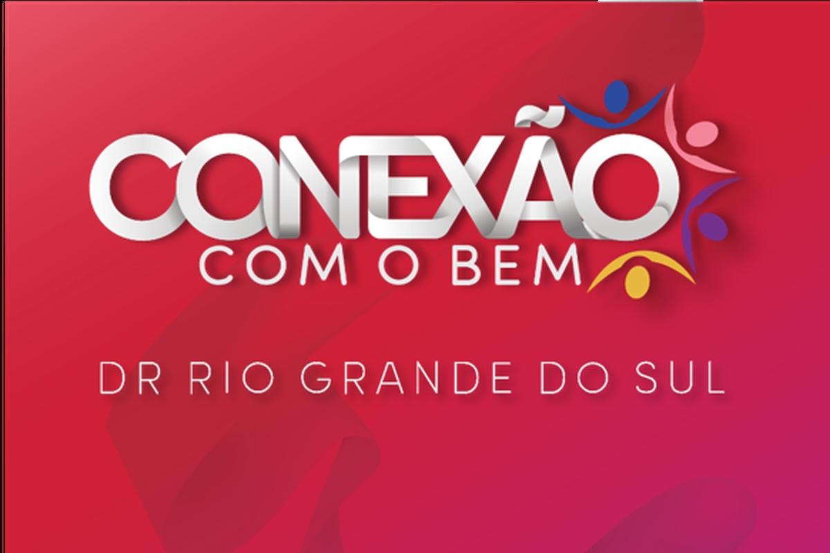 Conexão com o Bem - DR Rio Grande do Sul