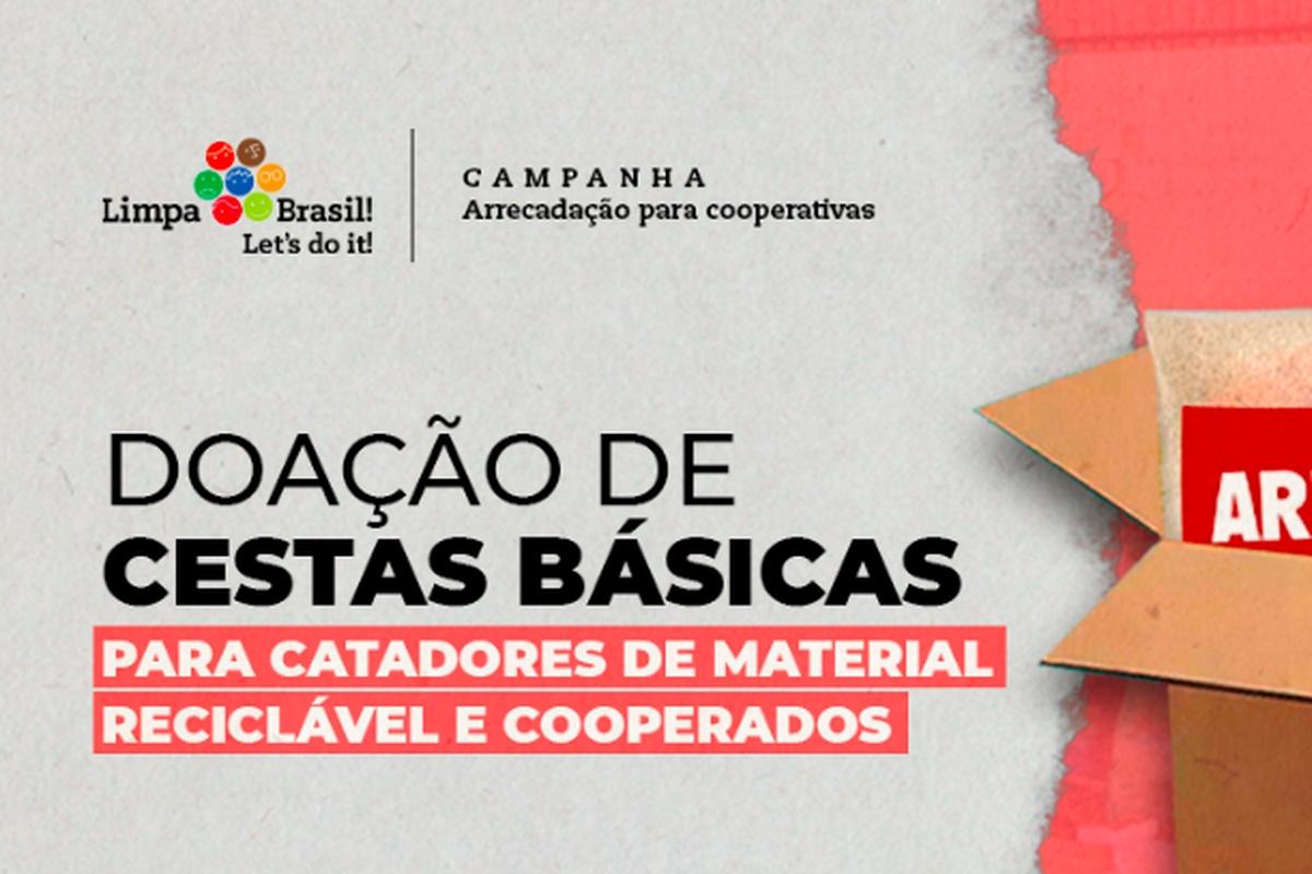 Campanha de doação de cestas básicas - Limpa Brasil e você!