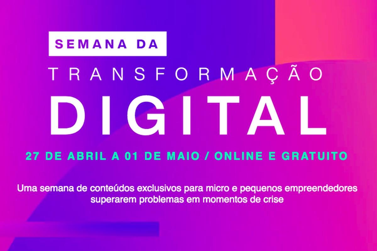Pequenos Negócios - Semana de Transformação Digital