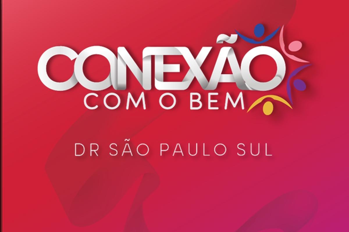 Conexão com o Bem - DR São Paulo Sul