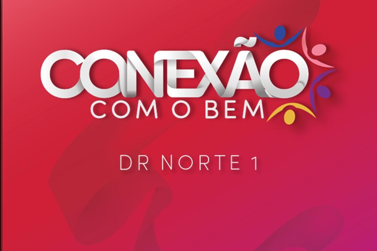 Conexão com o Bem - DR Norte 1