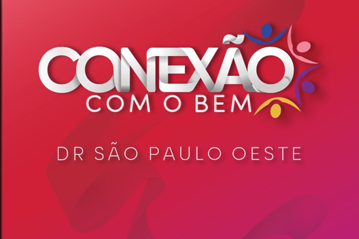 Conexão com o Bem - DR São Paulo Oeste