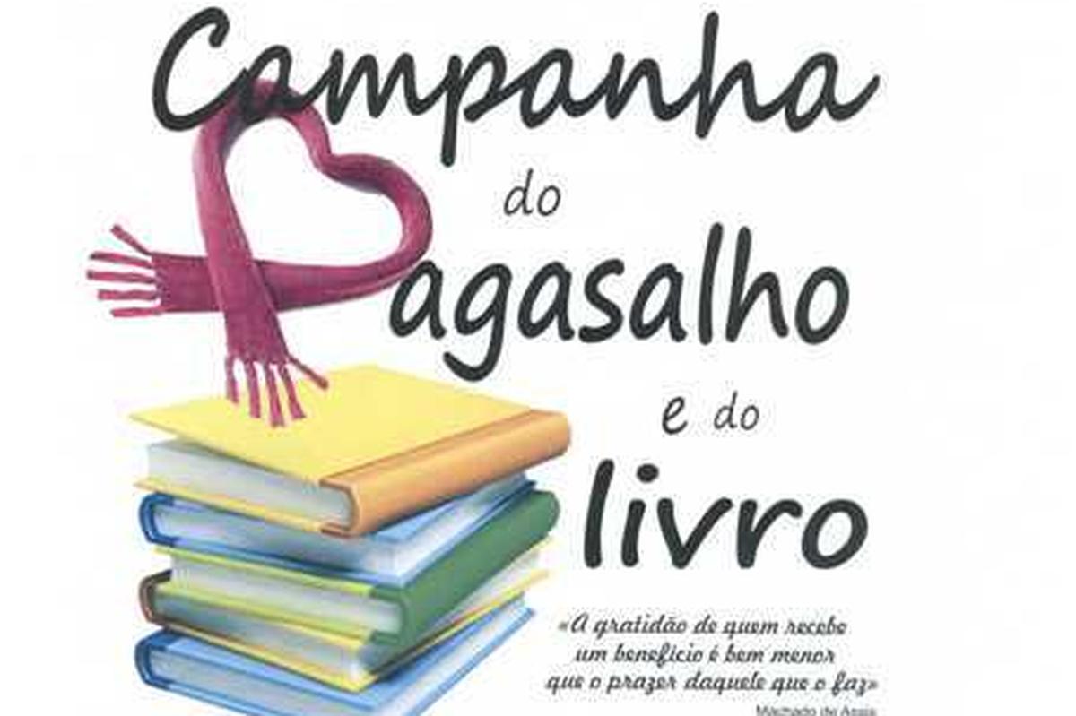 Campanha do Agasalho e Doe livros.