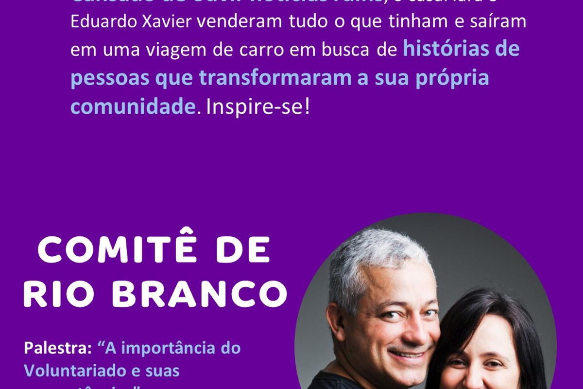 Encontro virtual com Caçadores de Bons Exemplos - Rio Branco - 15/09 às 11h00 (horário de Brasília)