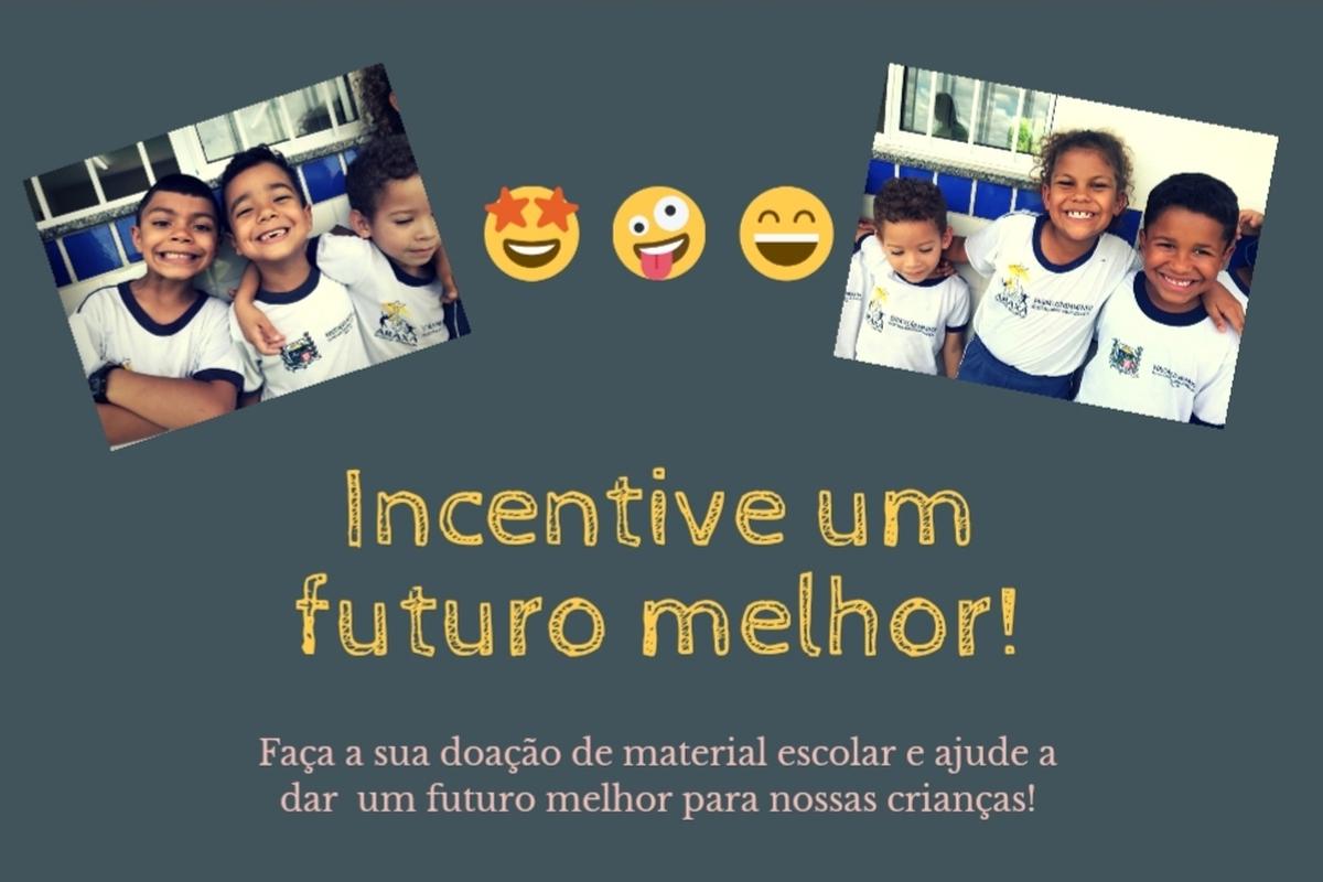Incentive um Futuro Melhor