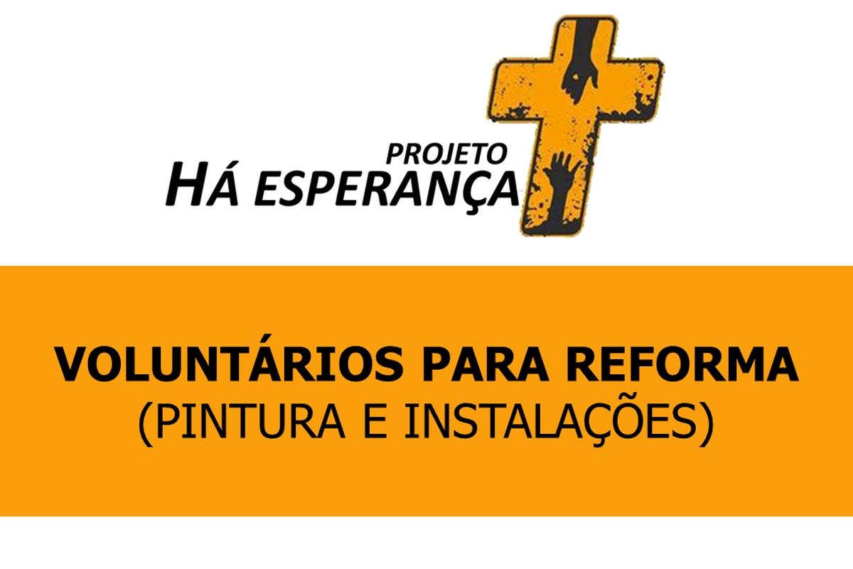 Reforma da ONG Há Esperança