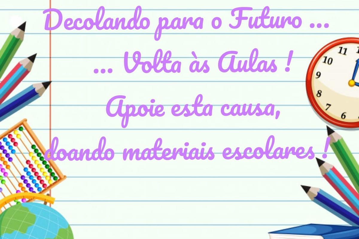 DECOLANDO PARA O FUTURO- Volta às aulas!