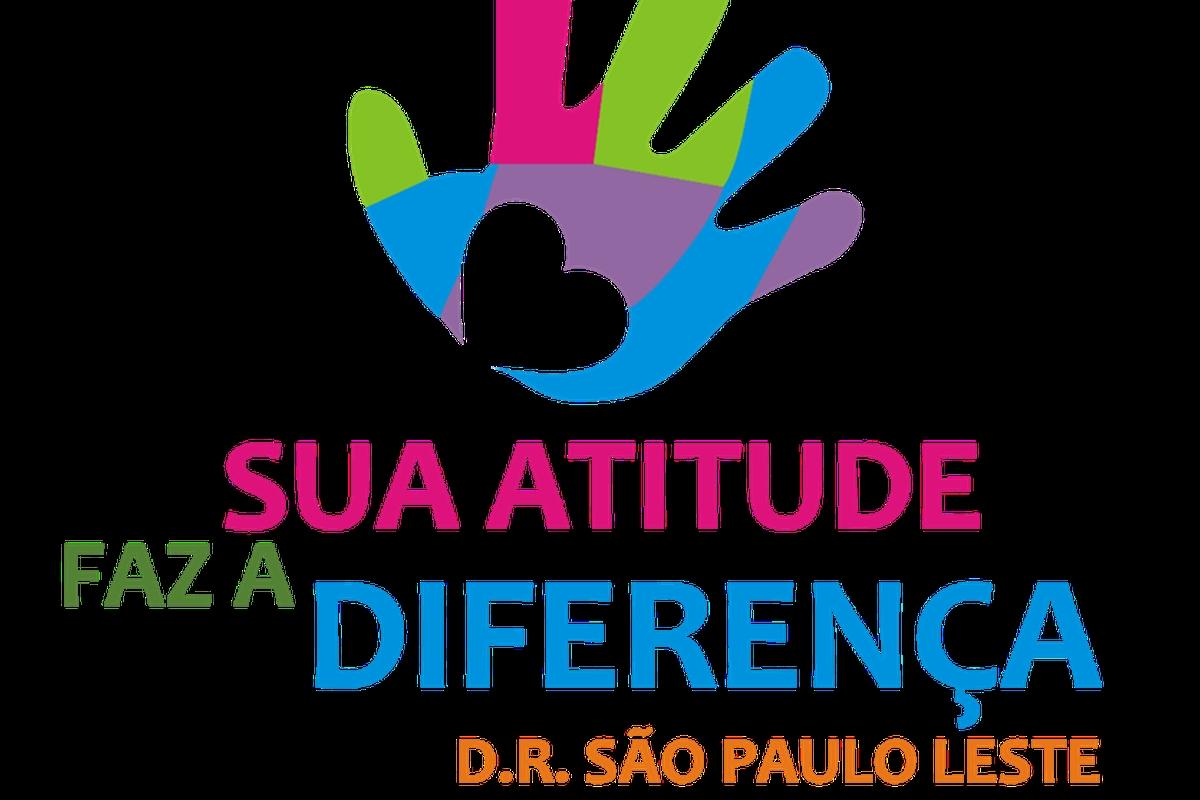 Sua Atitude Faz a Diferença - DR São Paulo Leste - 2021