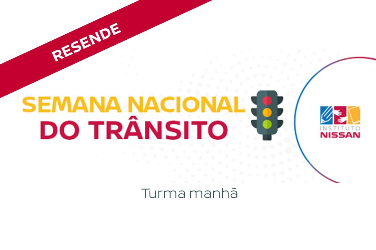 Semana Nacional do Trânsito (MANHÃ)