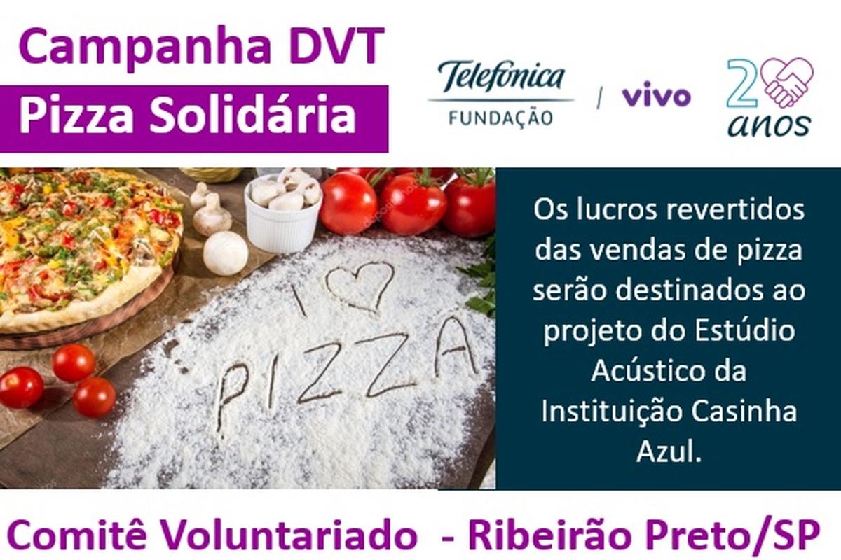 Campanha DVT - Pizza Solidária