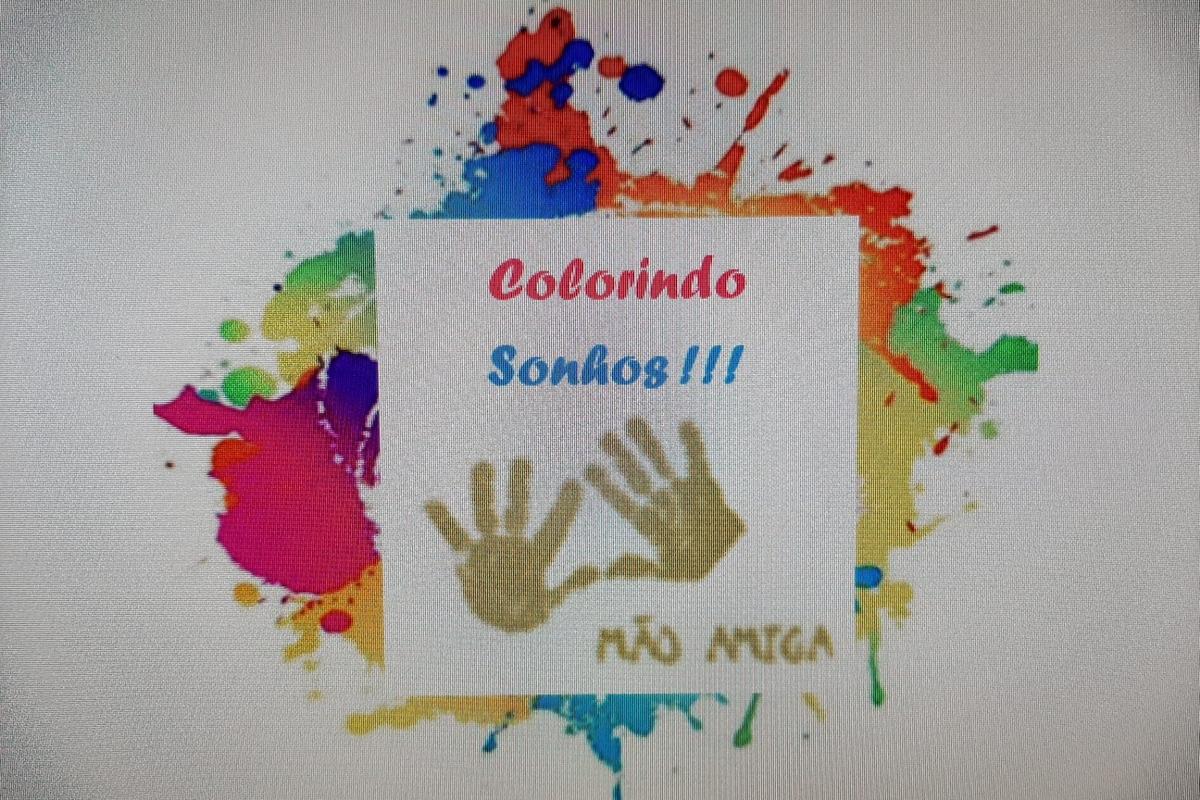 Colorindo sonhos - Casa Mão Amiga