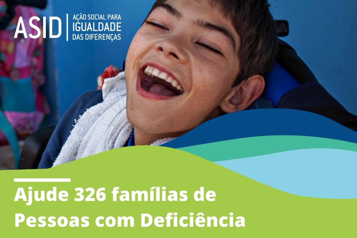Ajude 326 Famílias de Pessoas com Deficiência