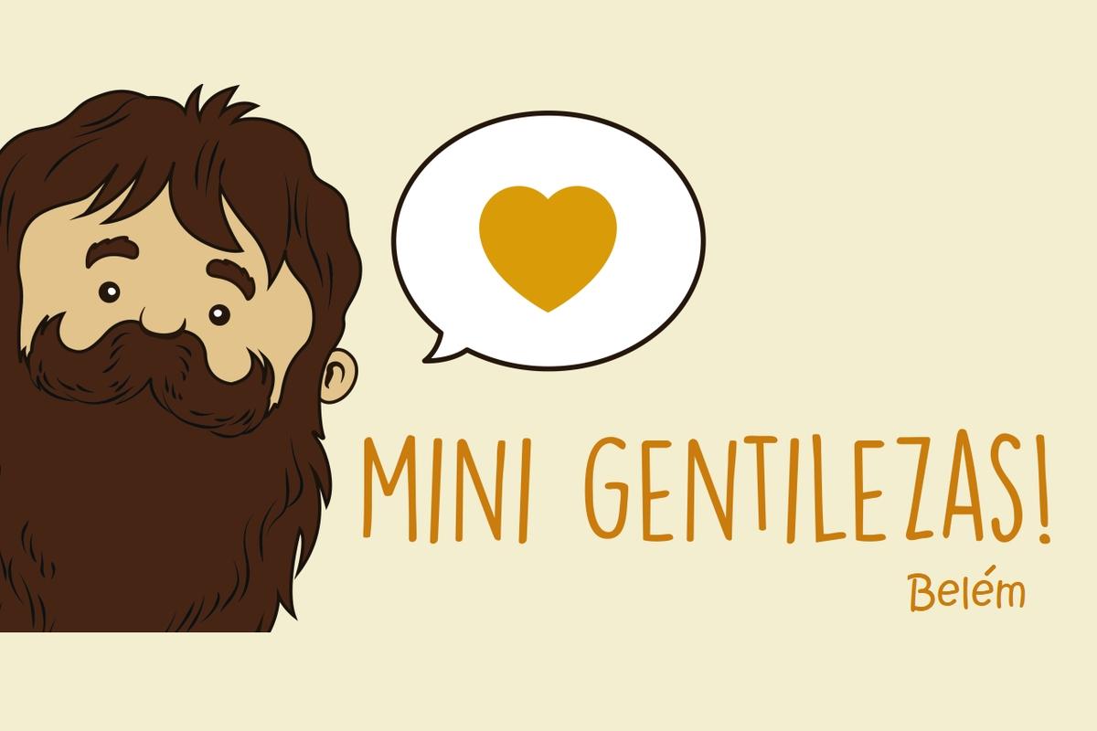 Mini Gentilezas - Belém