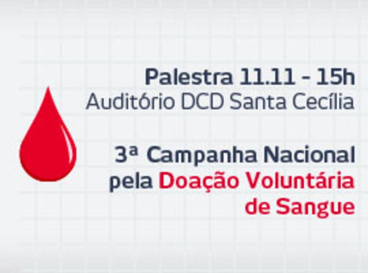 Palestra Doação de Sangue - 11/11/2015 - 15h - DCD Santa Cecília - Auditório - 2º andar