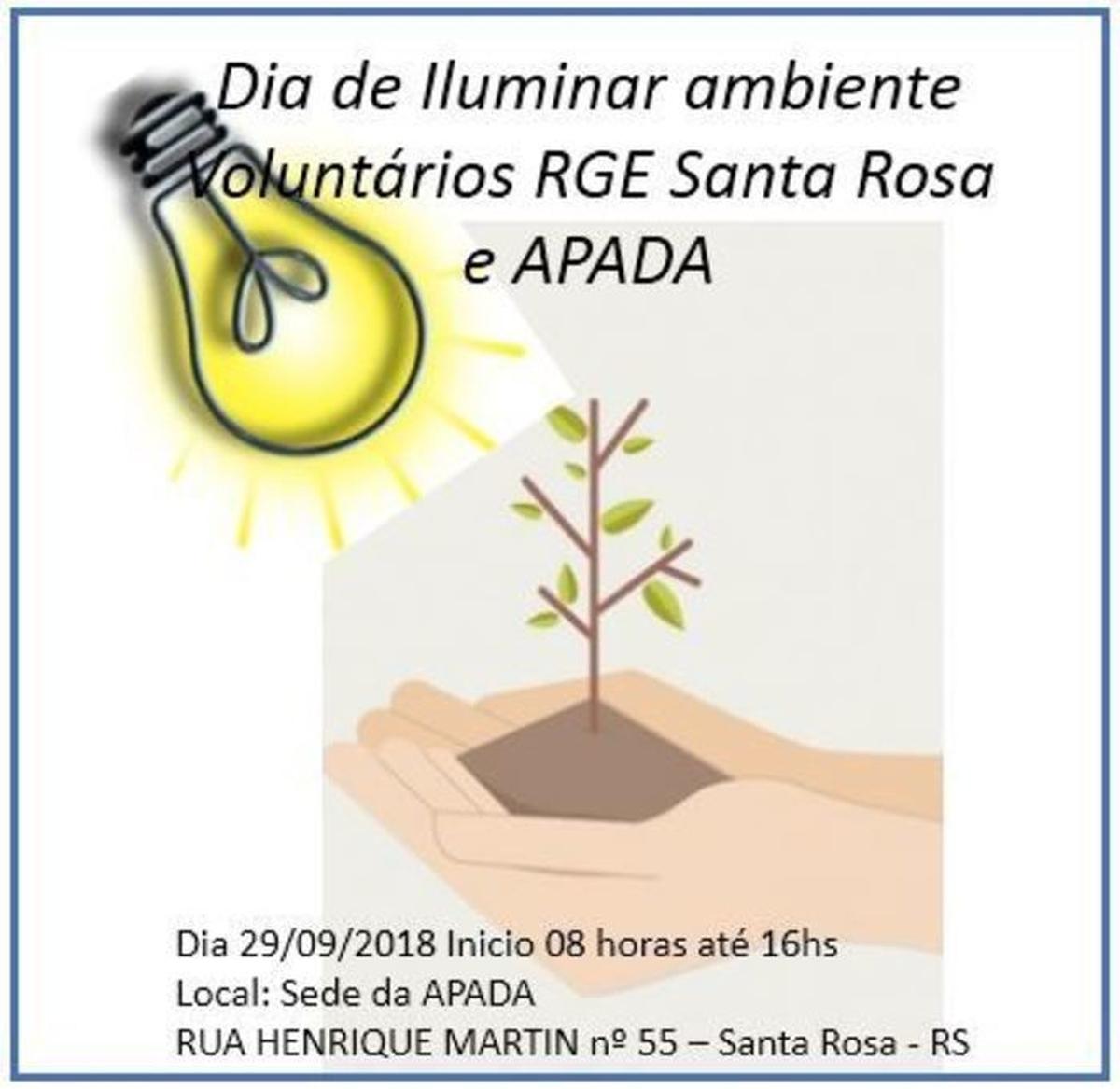 Dia Iluminar ambiente, Voluntários RGE Santa Rosa e APADA