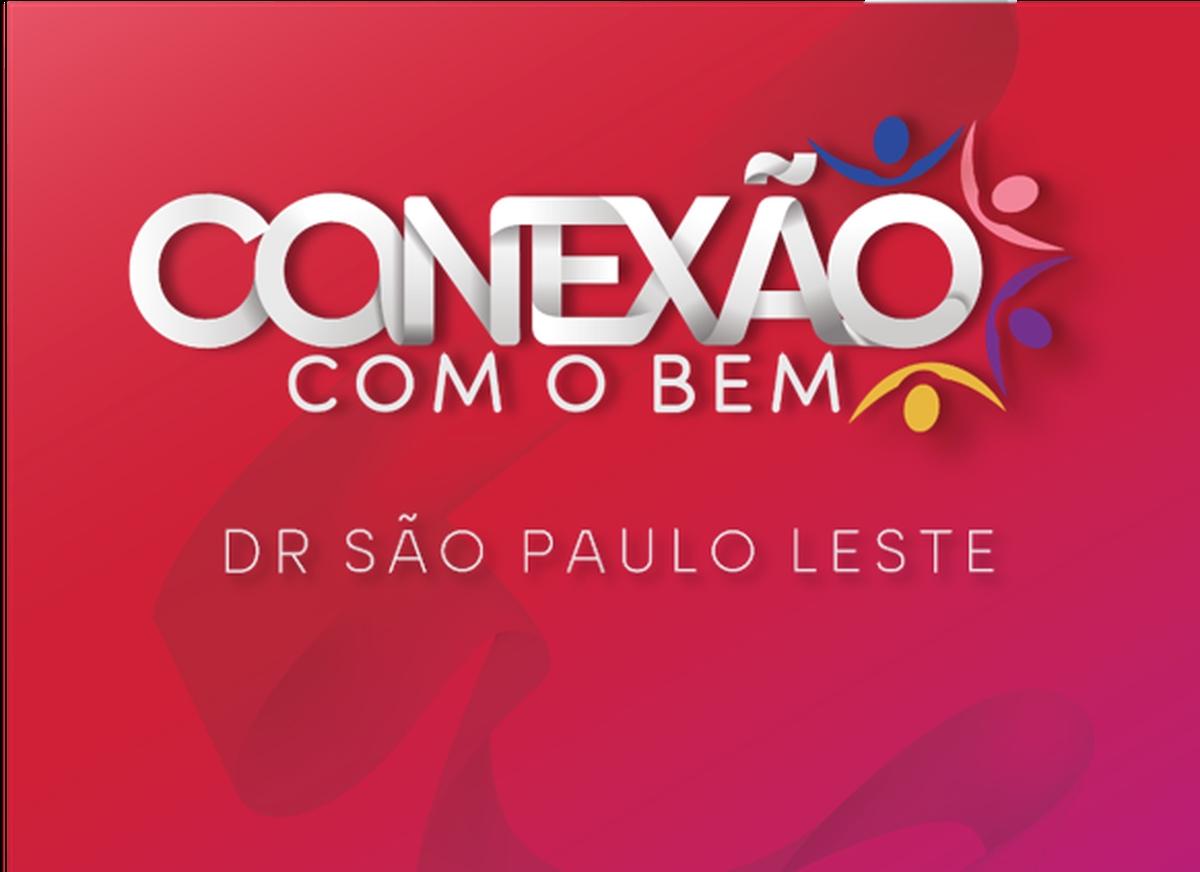 Conexão com o Bem - DR São Paulo Leste