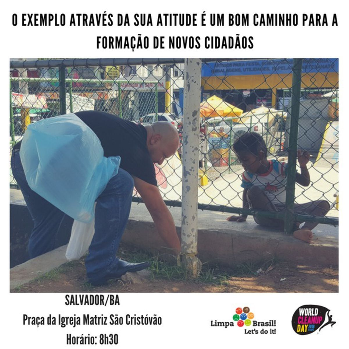 World Clean Up Day - Limpa Brasil - Salvador (22/03)