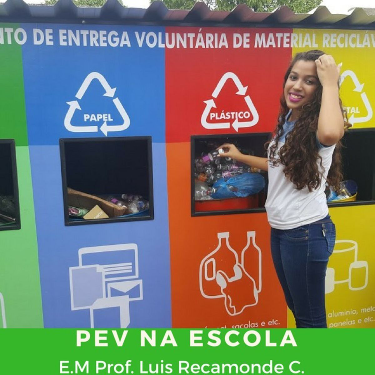 Limpa Brasil - Let's do it Escola Ponto Permanente de Recicláveis - E.M Prof. Luis Recamonde C.