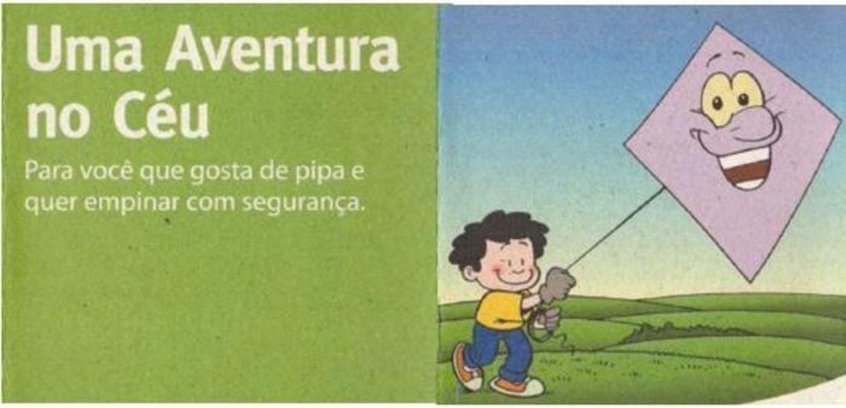 Uma aventura no céu – Empinar pipa com segurança e cuidados com a energia elétrica – Escola Paulo Freire