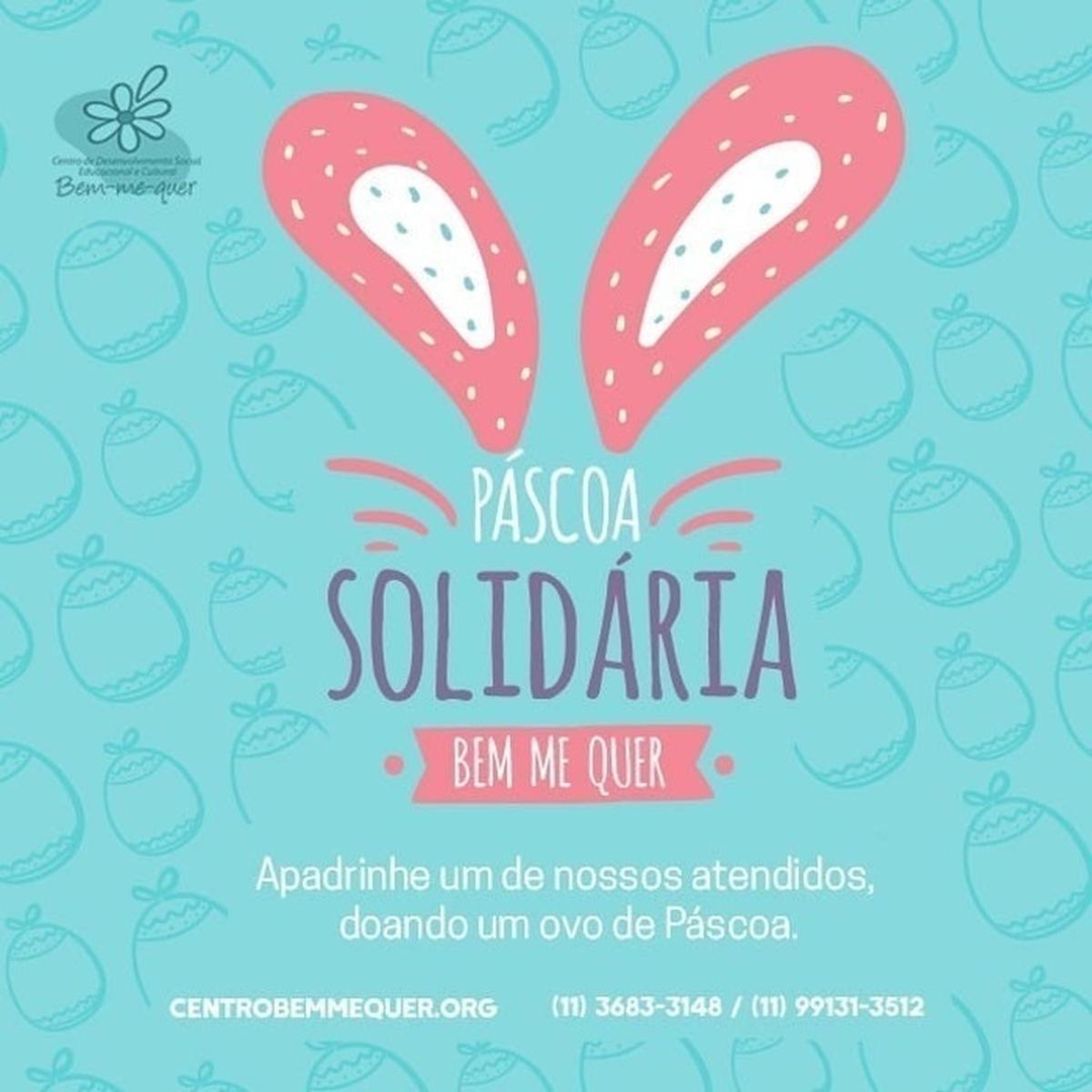 Páscoa Solidária Bem Me Quer - 2019