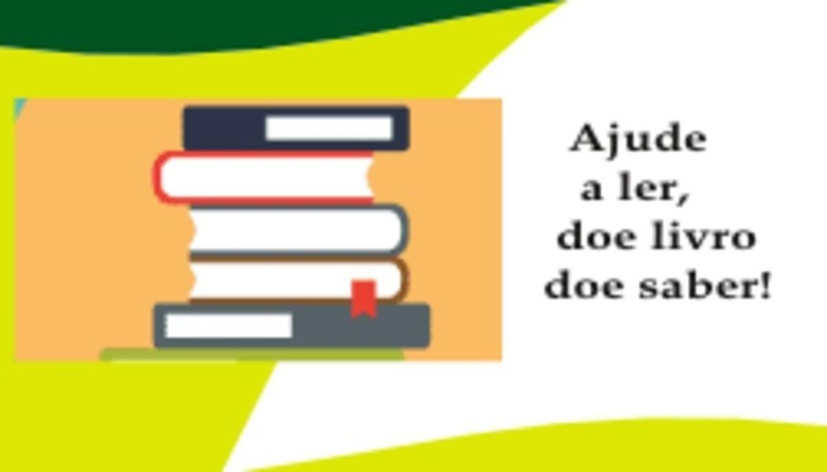 Ajude a ler, doe livro: doe  saber!