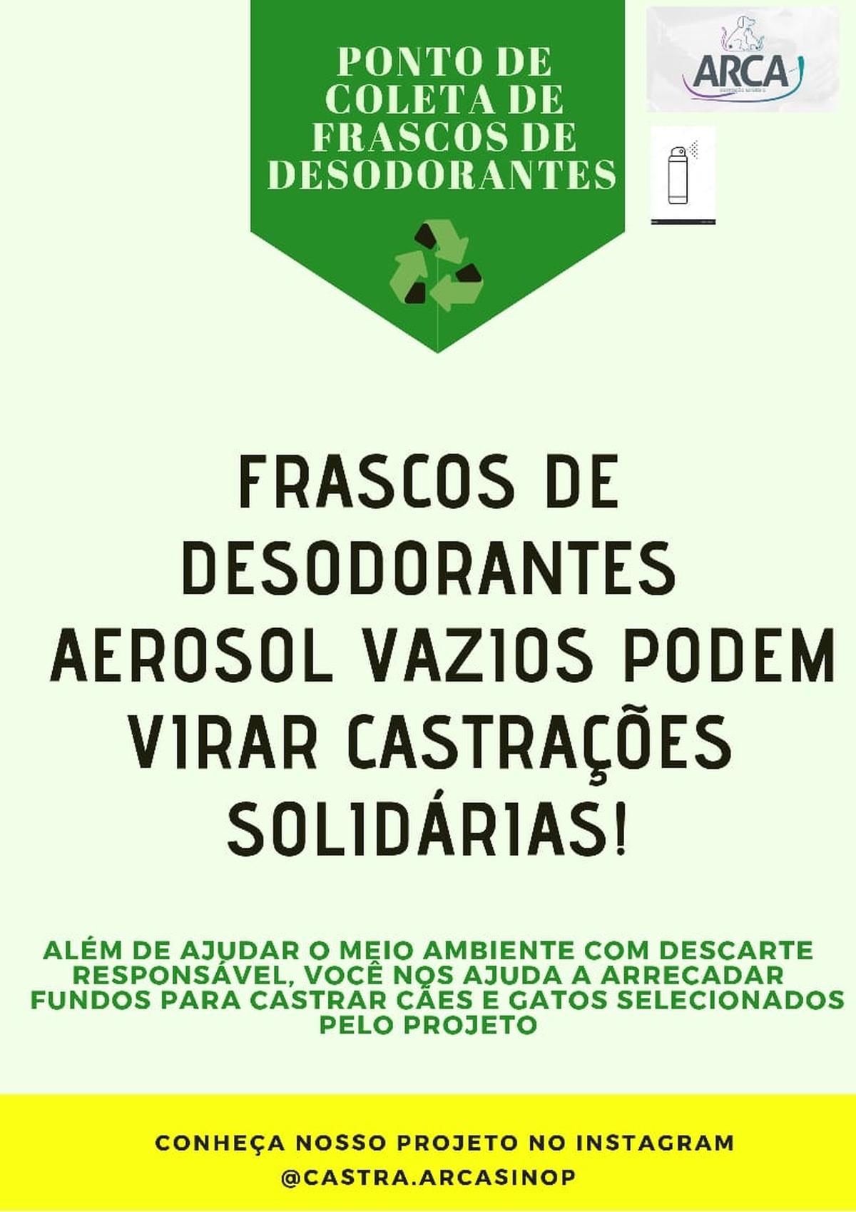 FRASCOS DE DESODORANTES - PROJETO ARCA