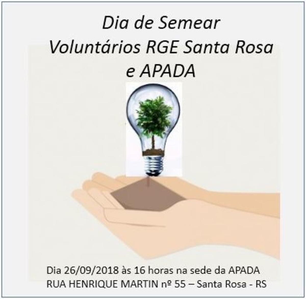 Dia de Semear  - RGE Santa Rosa e APADA .