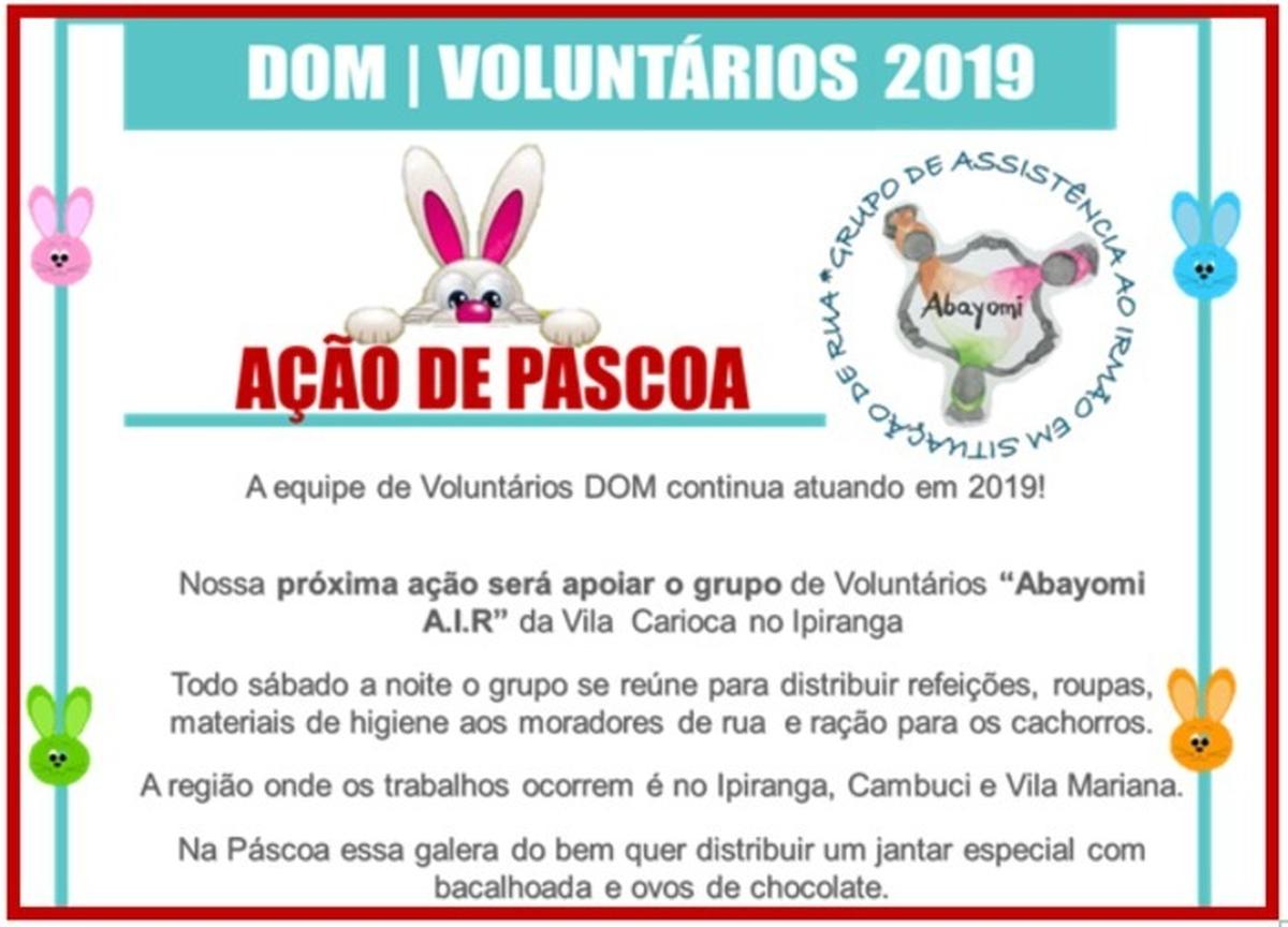 """Ação de Páscoa DOM 2019 - """"Abayomi"""" - Grupo de Assistência ao Irmão em Situação de Rua"""