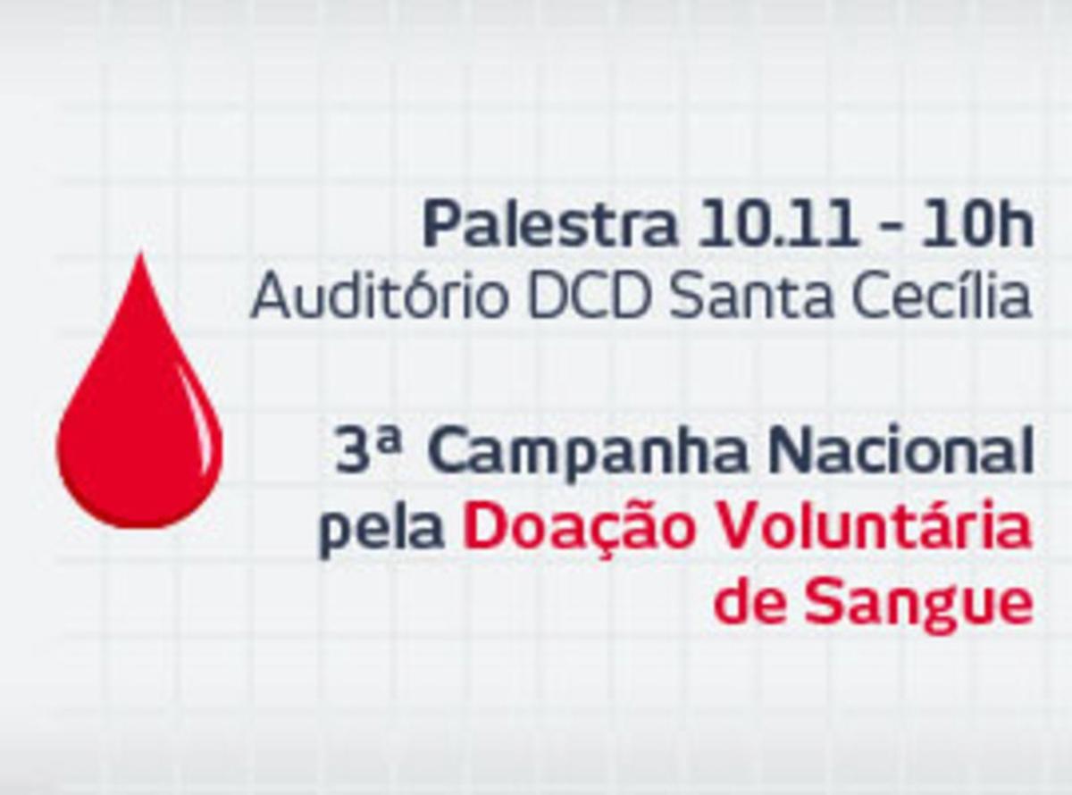 Palestra Doação de Sangue - 10/11/2015 - 10h - DCD Santa Cecília - Auditório - 2º andar