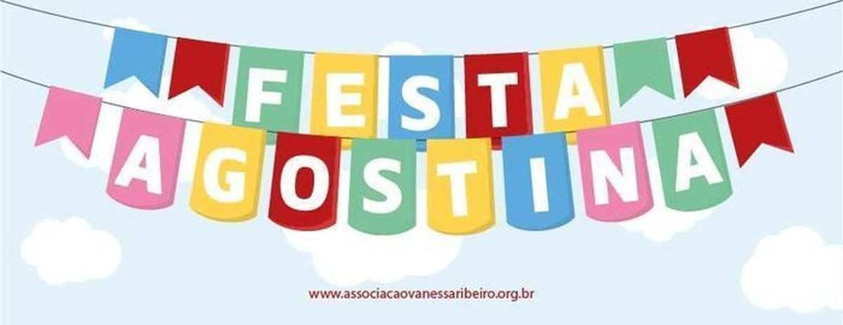 Festa Agostina da Associação Vanessa Ribeiro