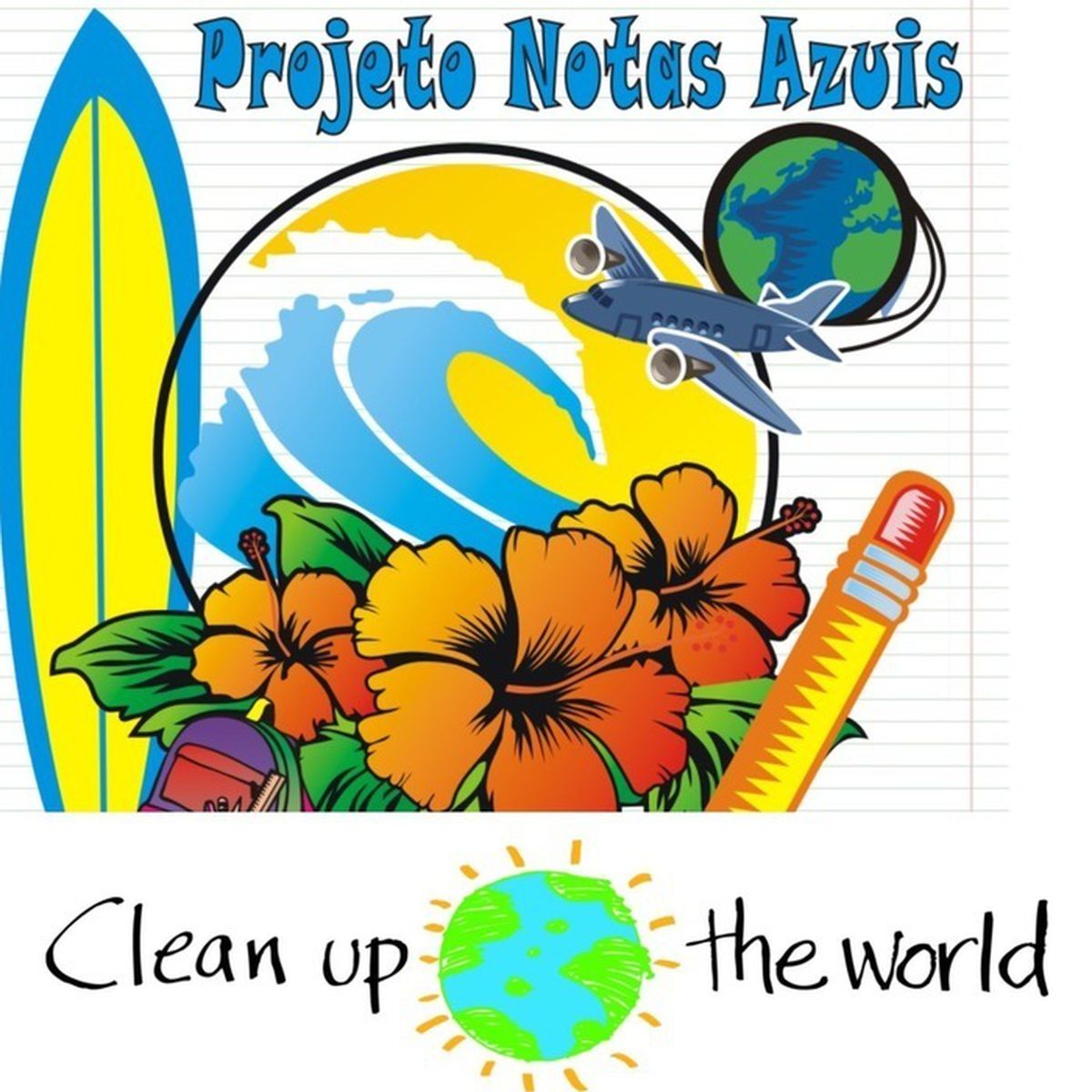Projeto Notas Azuis - Clean Up the World