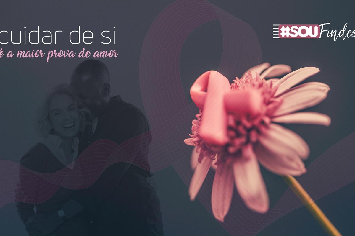#SouFindes Rosa   - Outubro Rosa